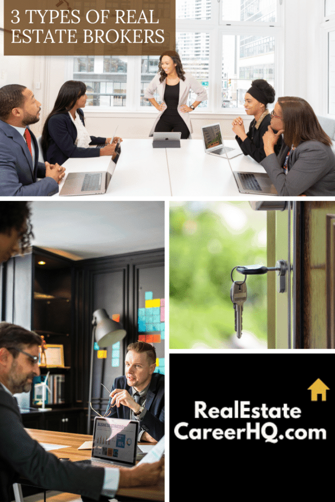 Types of Real Estate Brokers