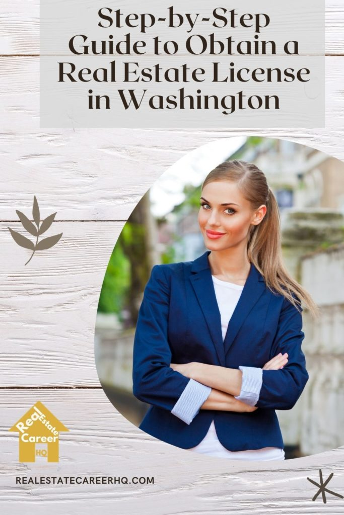Guide to obtain a real estate license in Washington