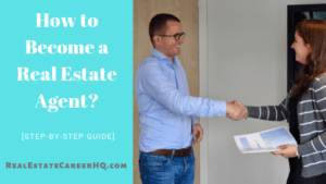 steps to become real estate agent