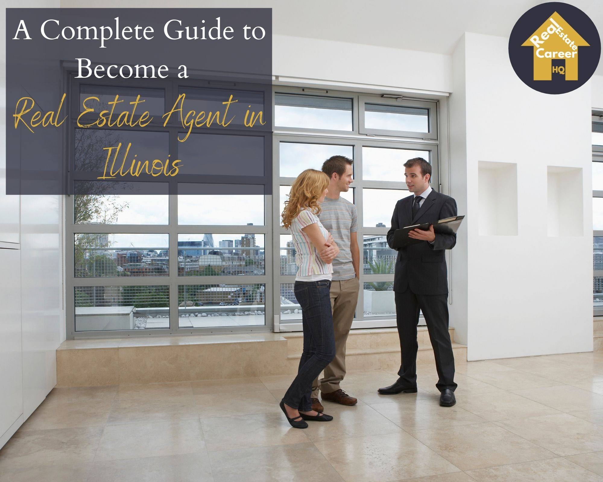 How to Become a Real Estate Agent in Illinois?