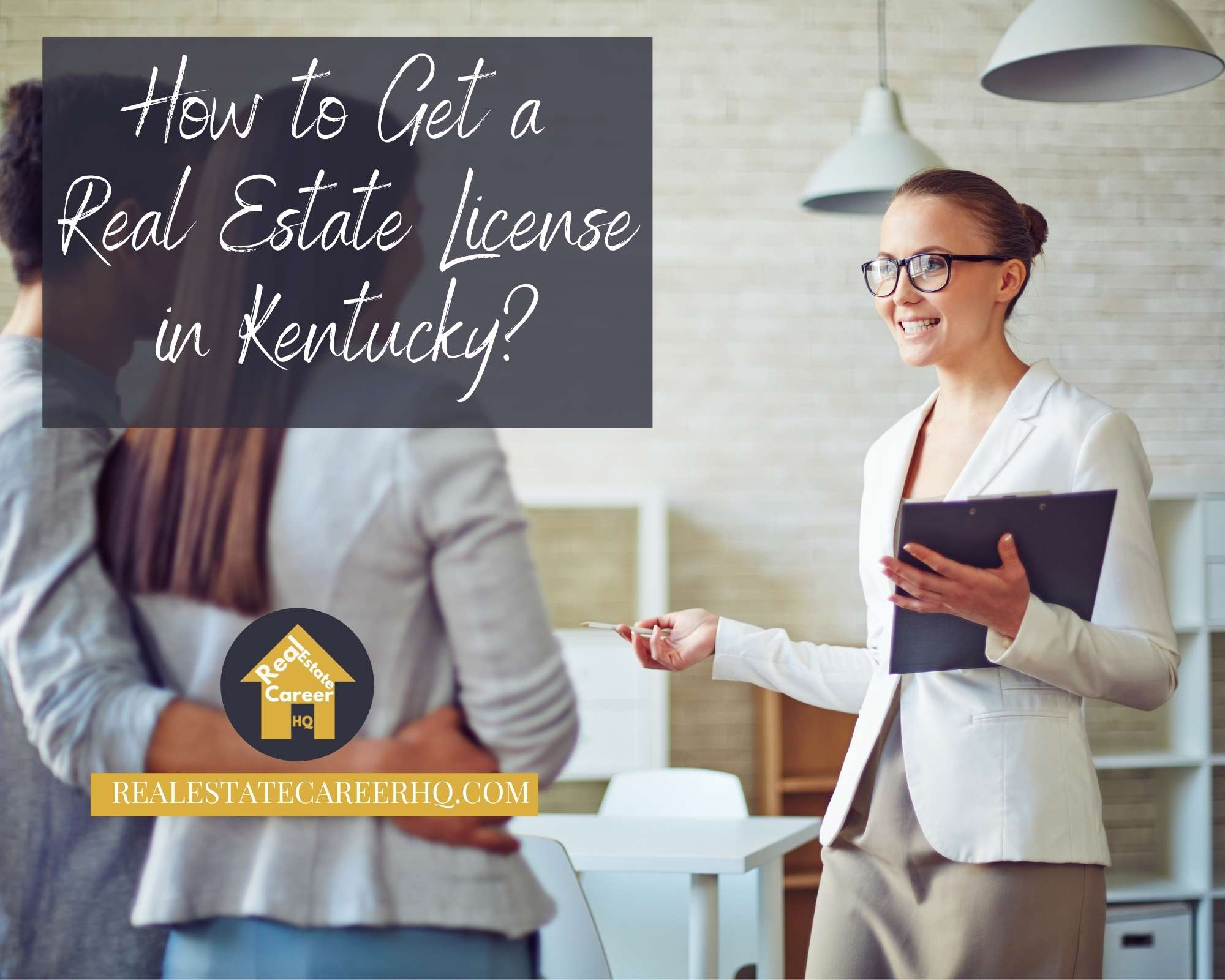 How to become a real estate agent in Kentucky?