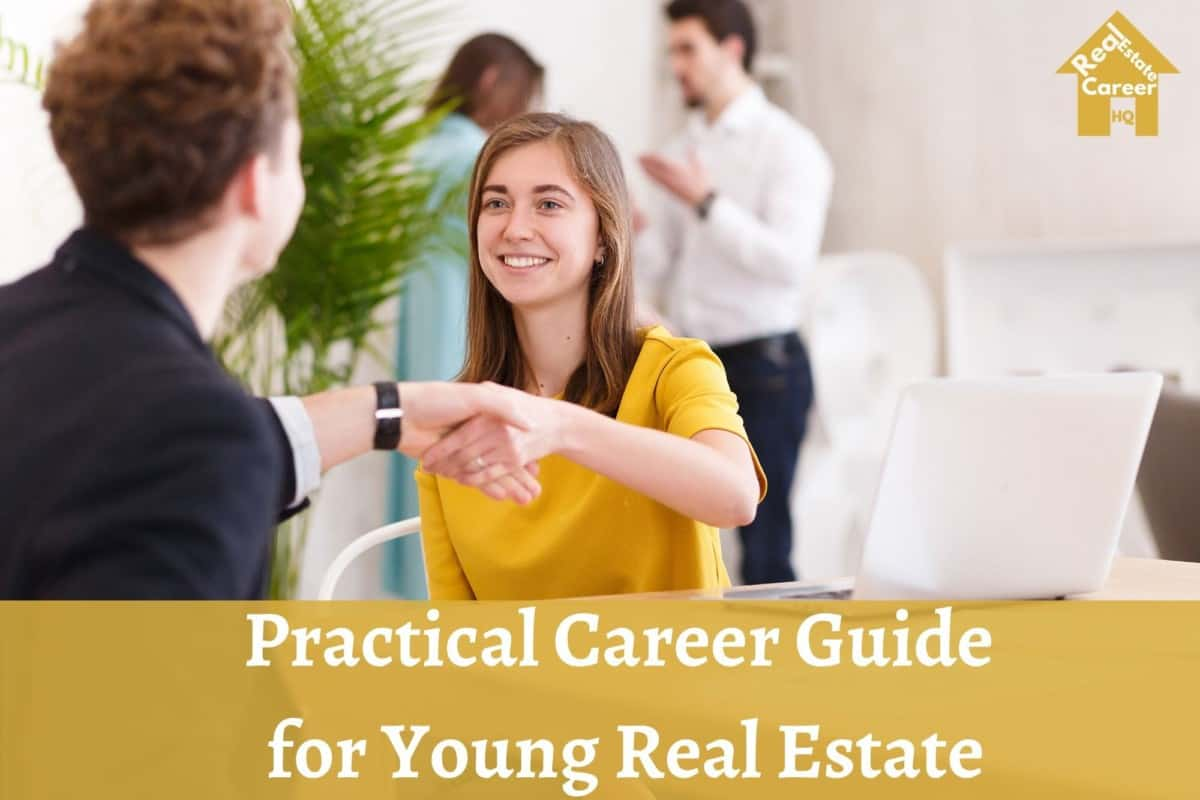 Young Real Estate Agent Career Guide