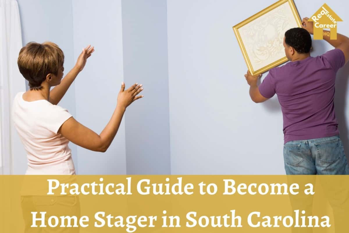 How to become a home stager in South Carolina