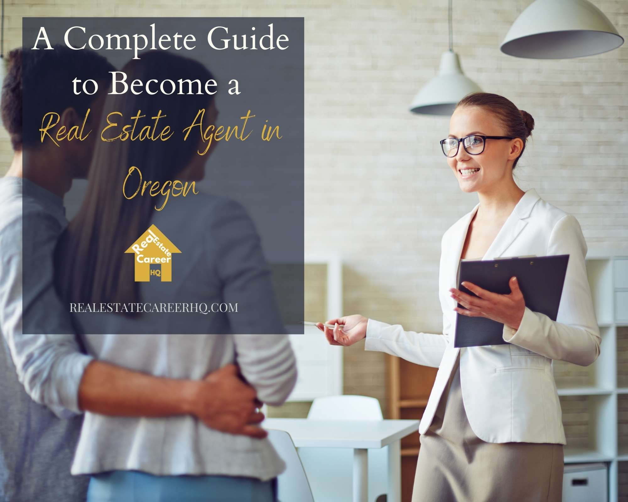 How to become a Real Estate Agent in Oregon?