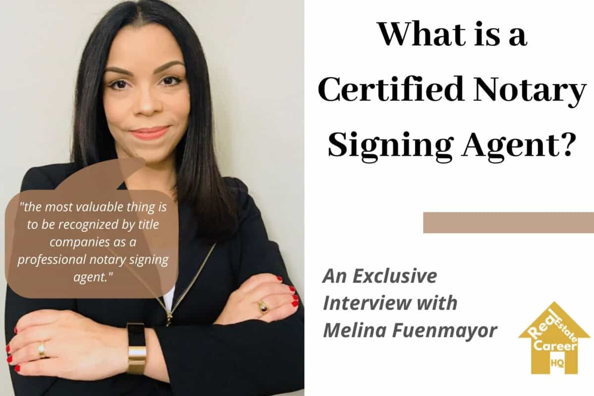 What is a Certified Notary Signing Agent?- An Exclusive Interview with Melina Fuenmayor