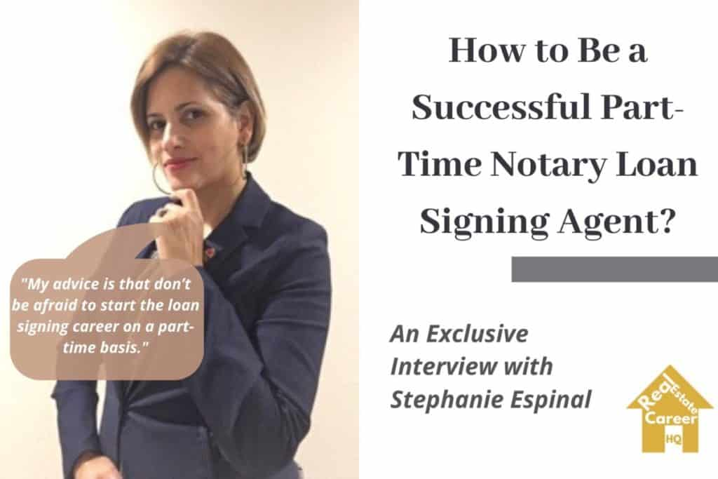 How to Be a Successful Part-Time Notary Loan Signing Agent -Stephanie Espinal