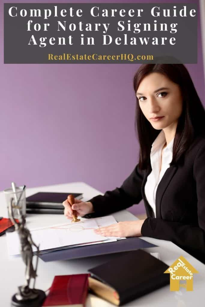 How to Become a Notary Signing Agent in Delaware?