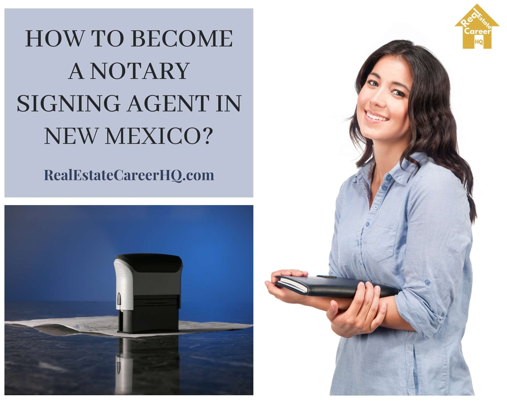 How to Become a Notary Signing Agent in New Mexico