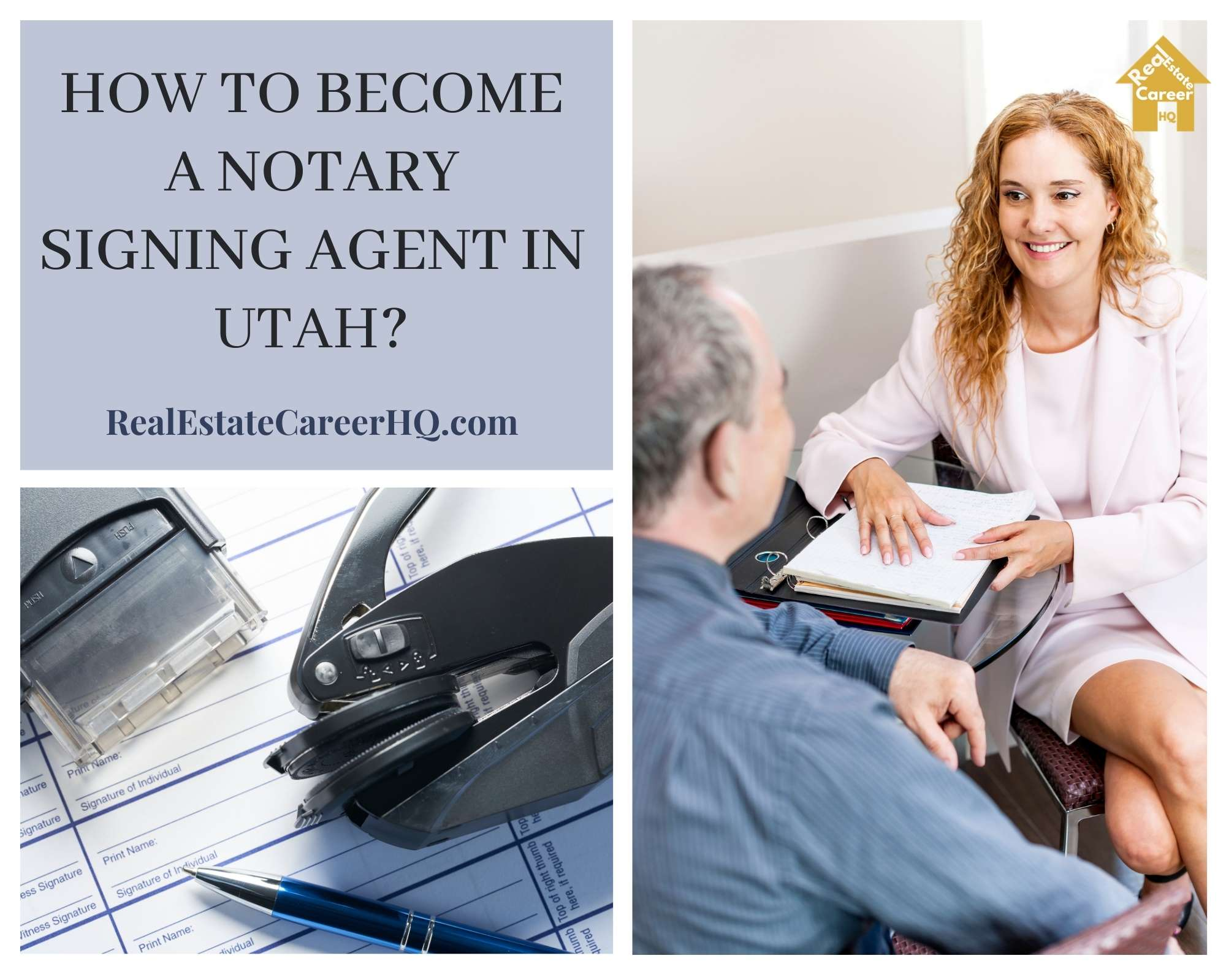 How to Become a Notary Signing Agent in Utah