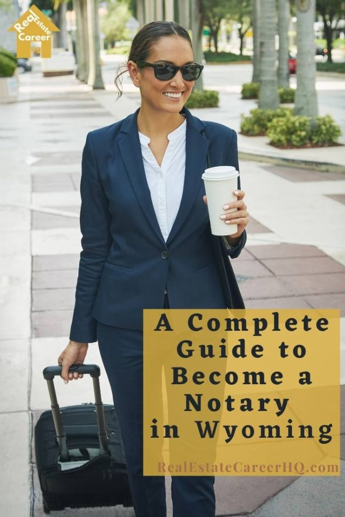 Steps to Become a Notary in Wyoming