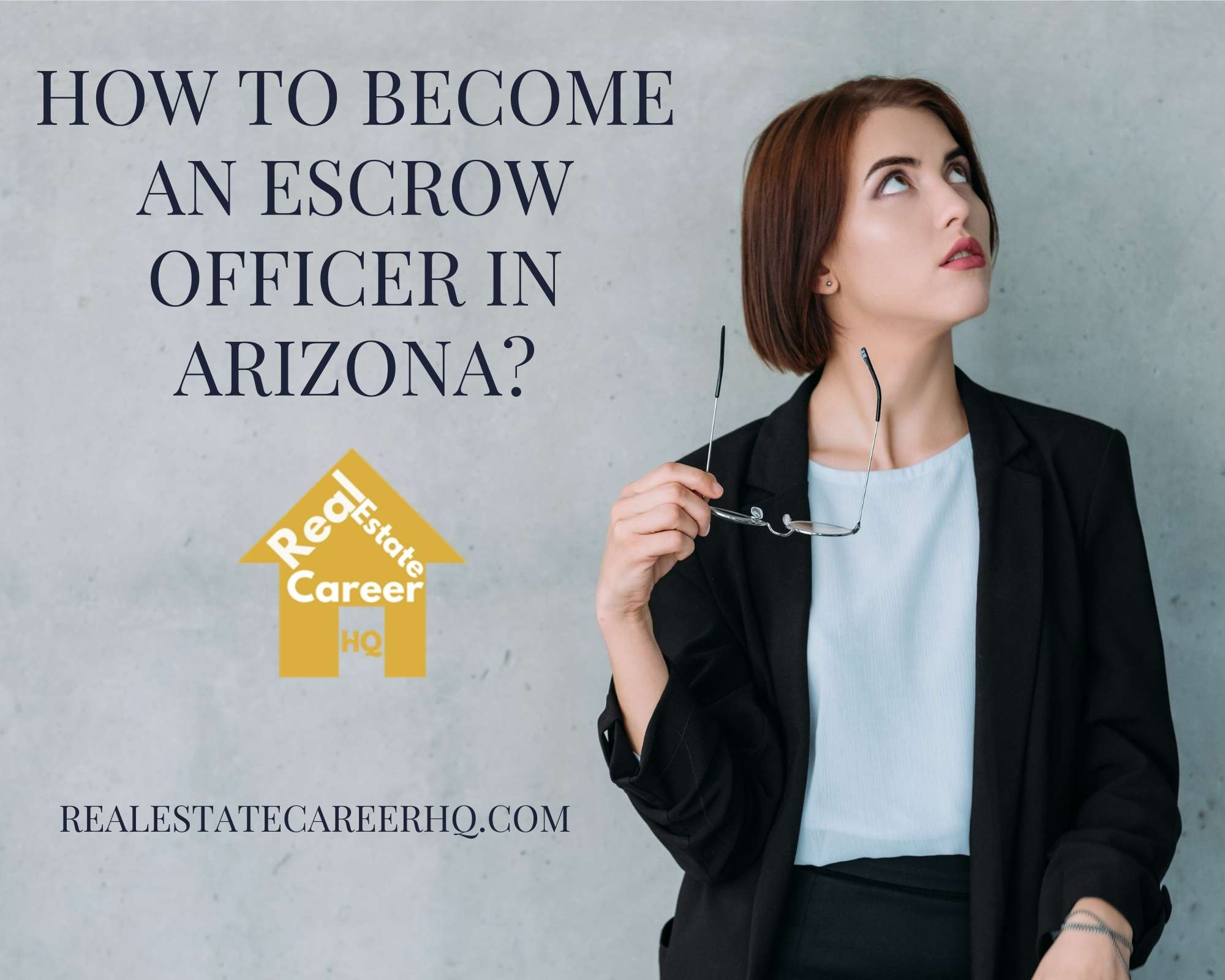 How to Become an Escrow officer in Arizona?
