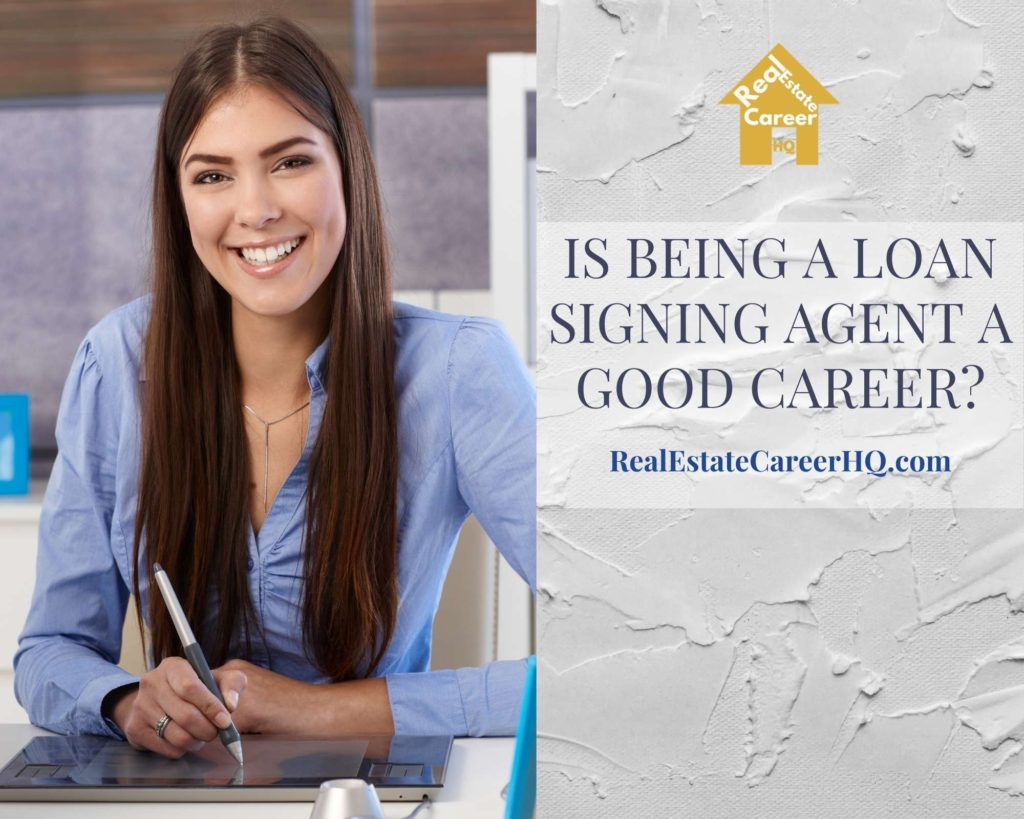Is Being a Loan Signing Agent a Good Career