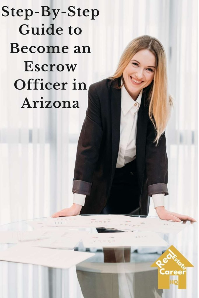 6 Steps to Become an Escrow Officer in Arizona