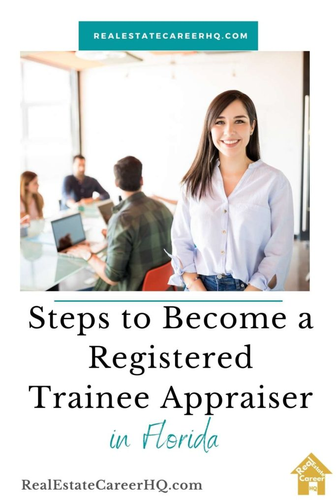 Steps to become a registered trainee appraiser in Florida