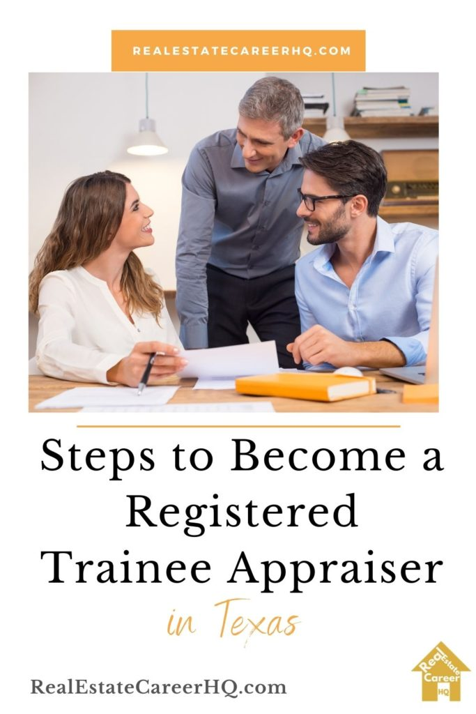 How to Become a Registered Trainee Appraiser in Texas?