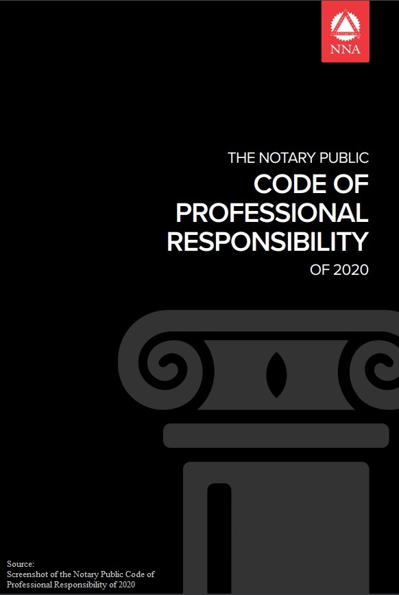 Notary Public Code of Professional Responsibility of 2020 - National Notary Association (NNA)