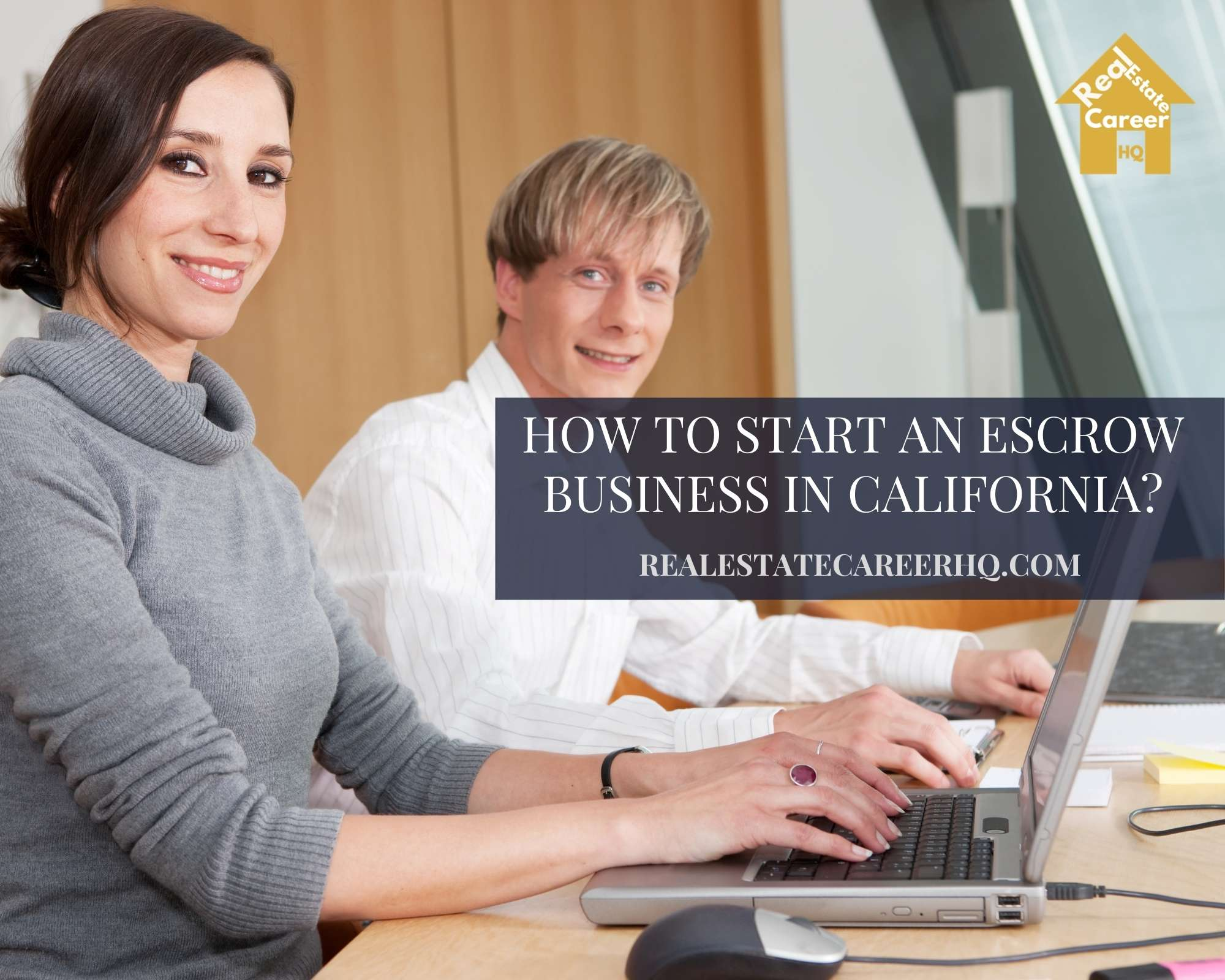 How to Become an Escrow Officer in California