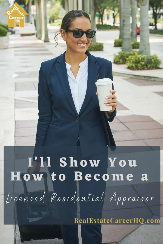 5 Steps to Become a Licensed Residential Appraiser