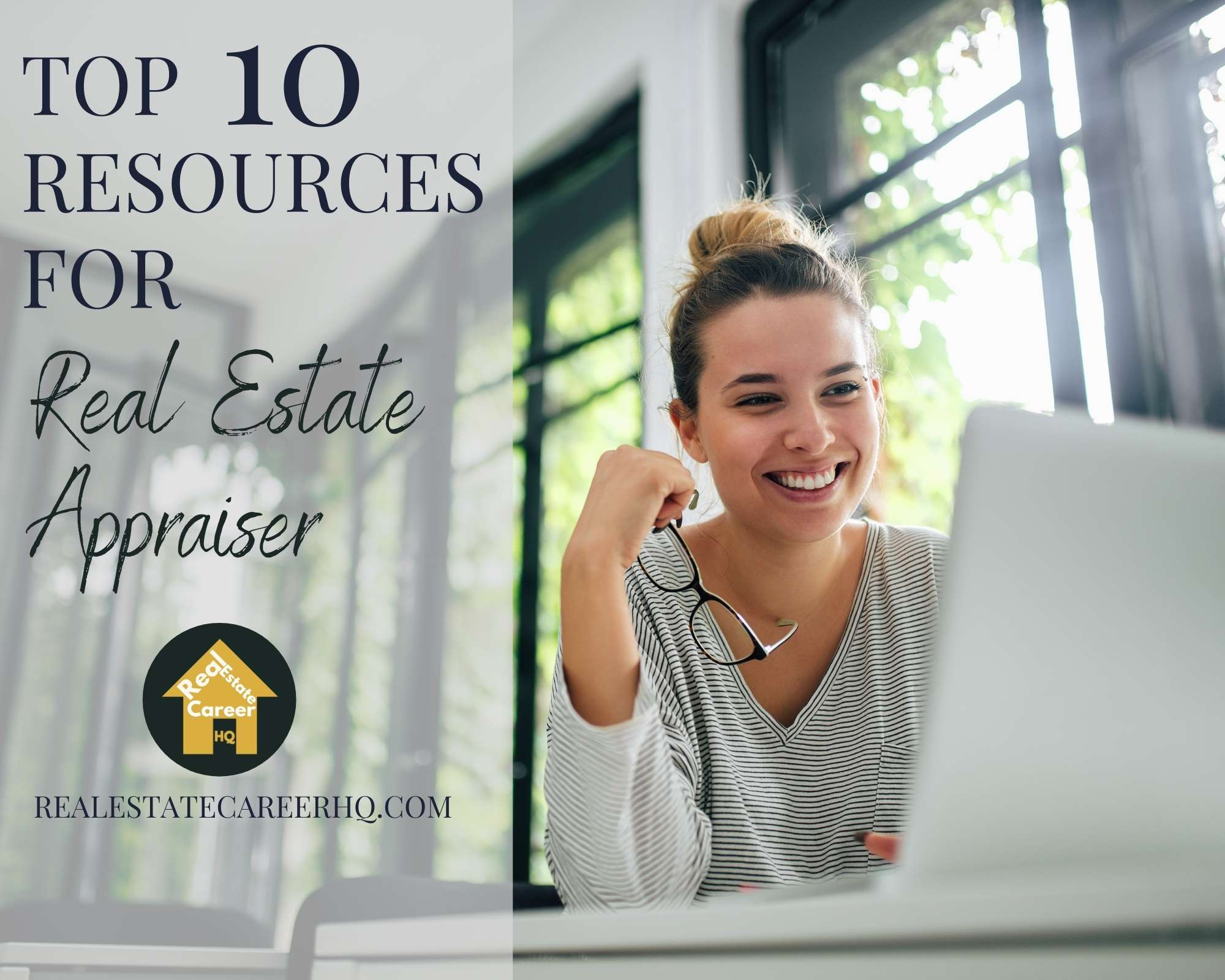 Top 10 Resources for Real Estate Appraiser