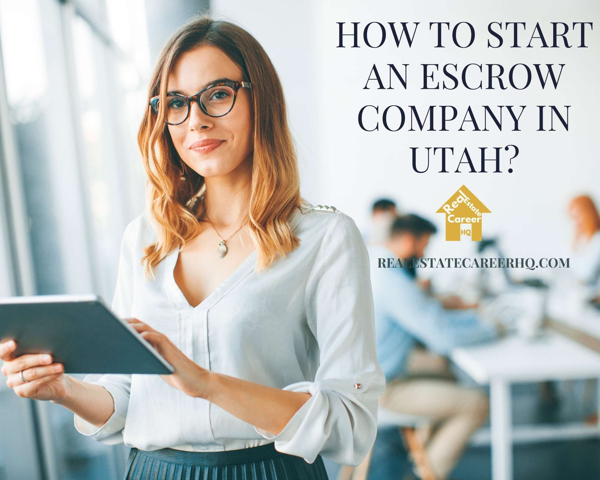 How to Become an Escrow officer in Utah