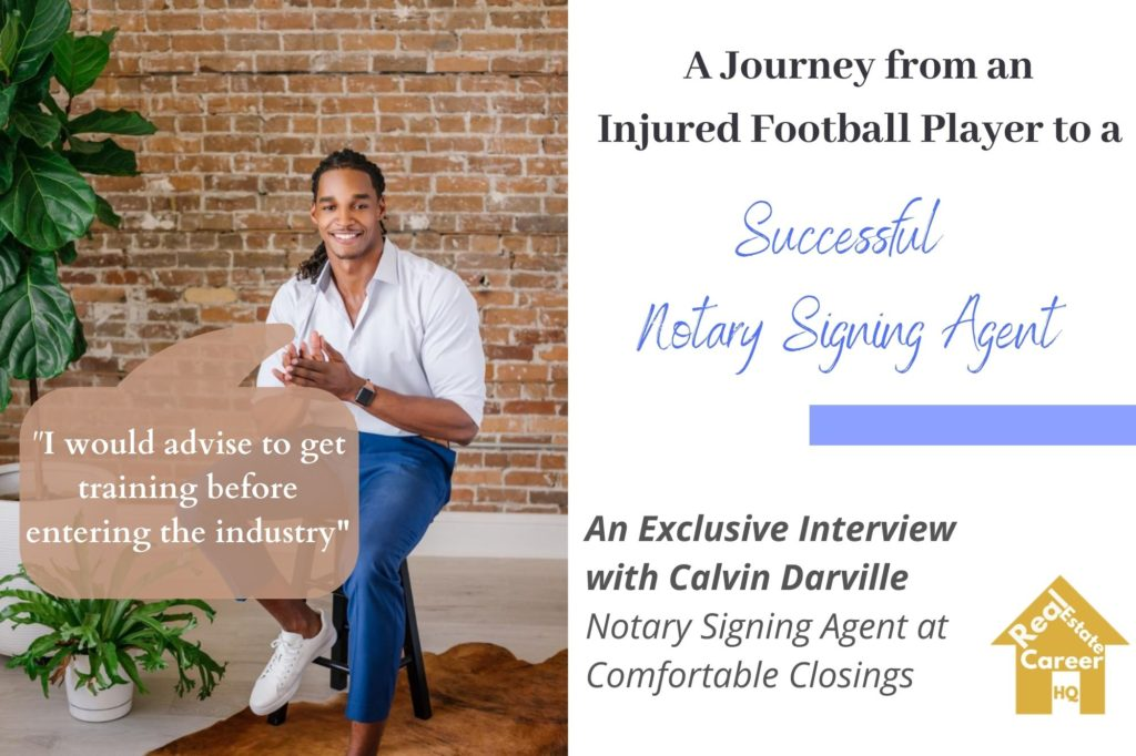Calvin Darville- Notary Loan Signing Agent Interview