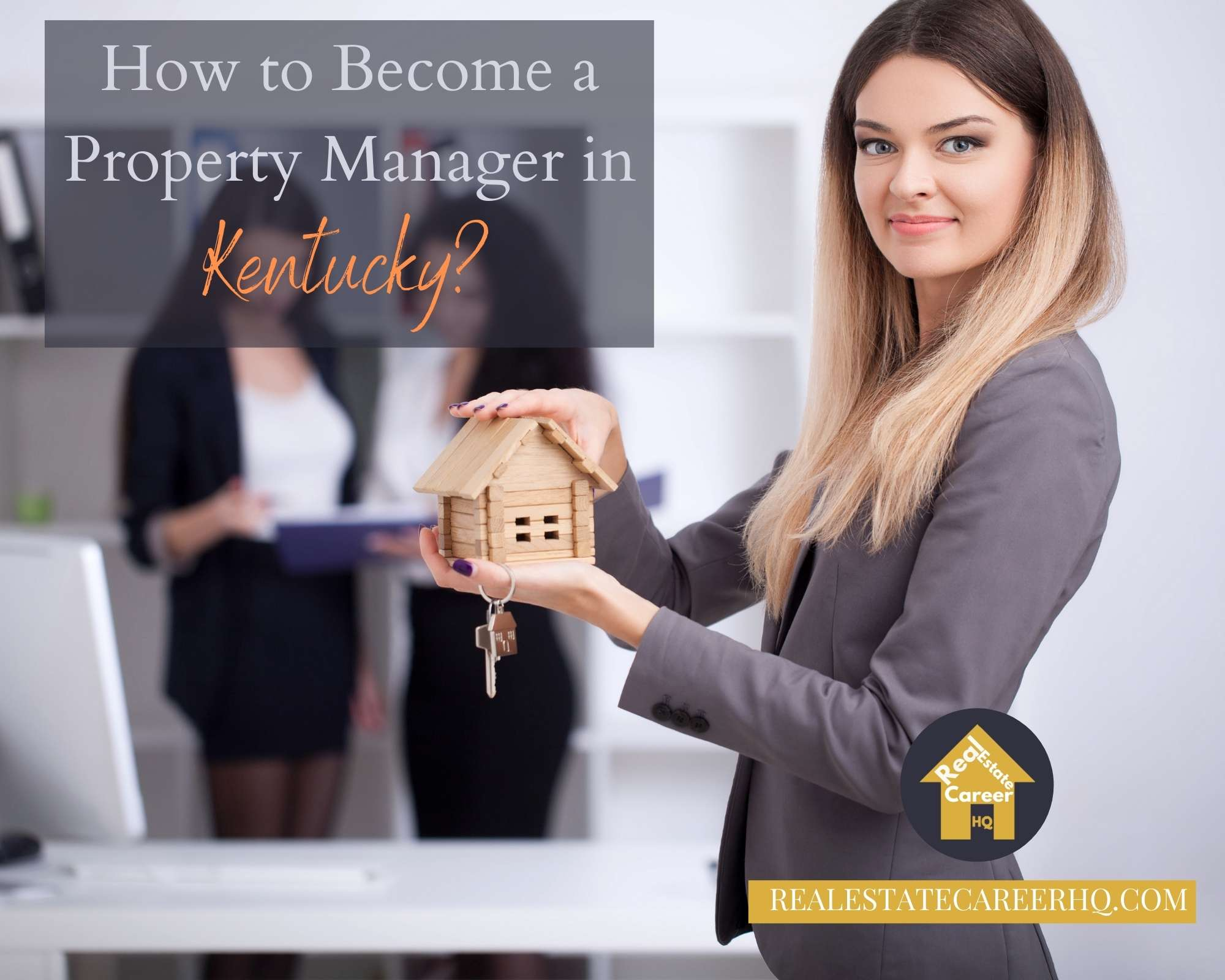 How to become a property manager in Kentucky