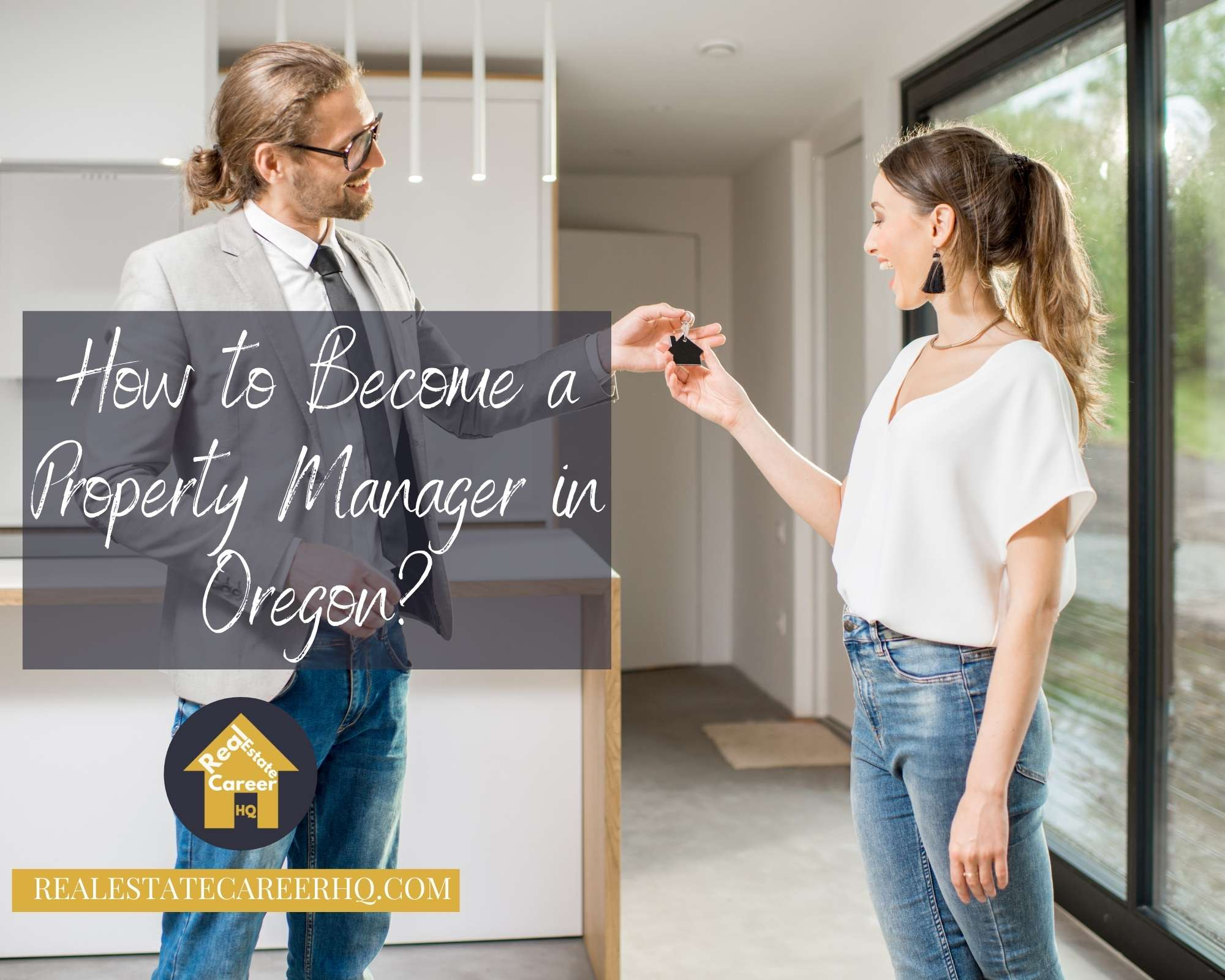 How to become a property manager in Oregon