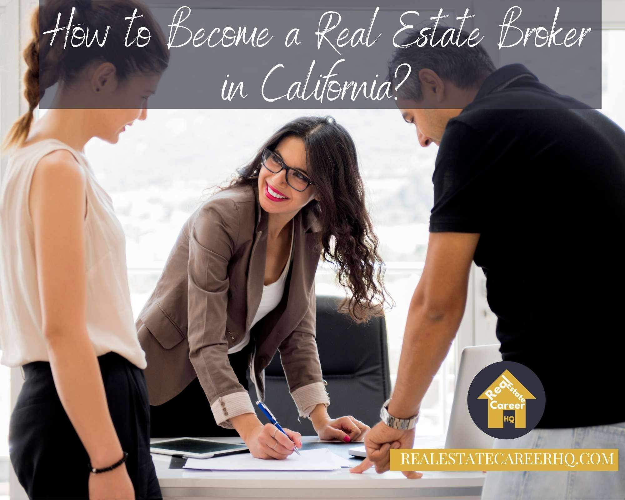 How to become a real estate broker in California?