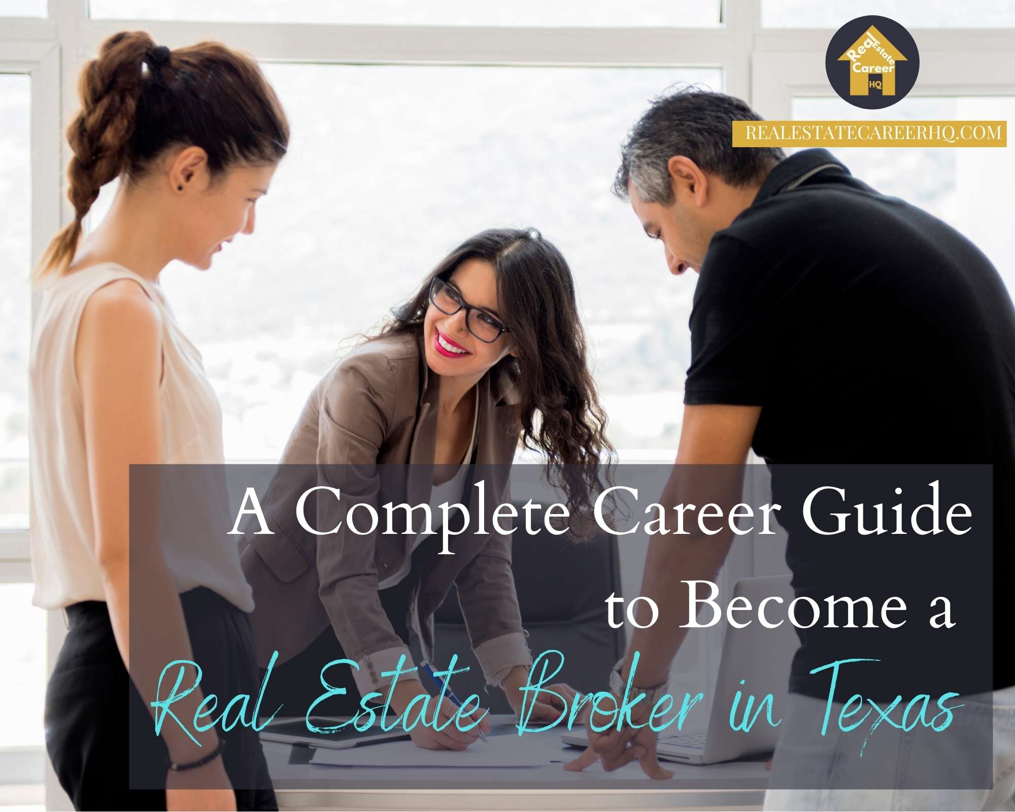 How to become a real estate broker in Texas