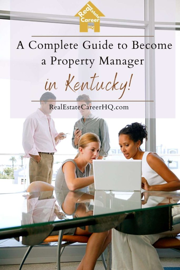 7 Steps to to Become a Property Manager in Kentucky
