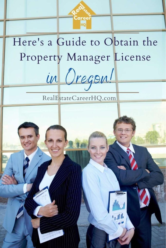7 Steps to Obtain a Property Manager License in Oregon