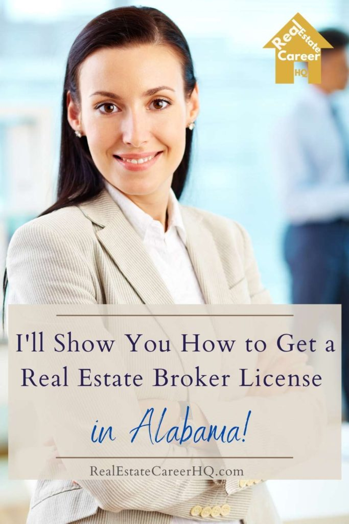 6 Steps to Become a Real Estate Broker in Alabama
