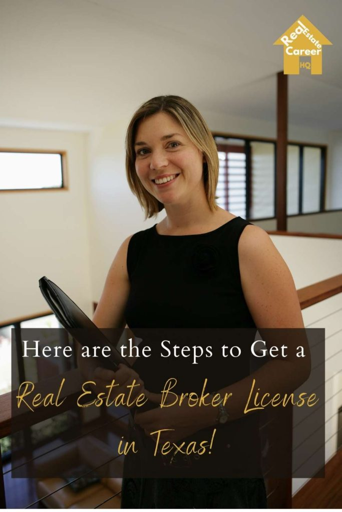 7 Steps to Become a Real Estate Broker in Texas