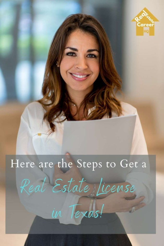 6 Steps to Become a Real Estate Agent in Texas
