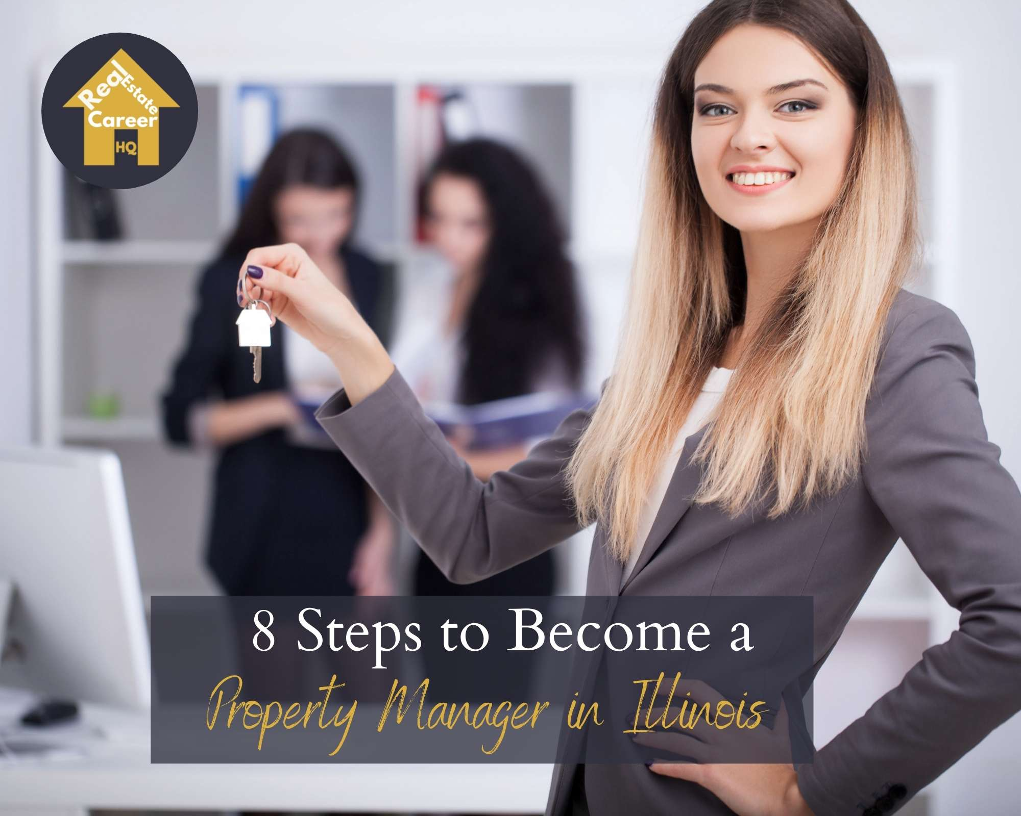 8 Steps to Become a Property Manager in Illinois