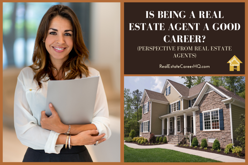 Is being a real estate agent a good career?