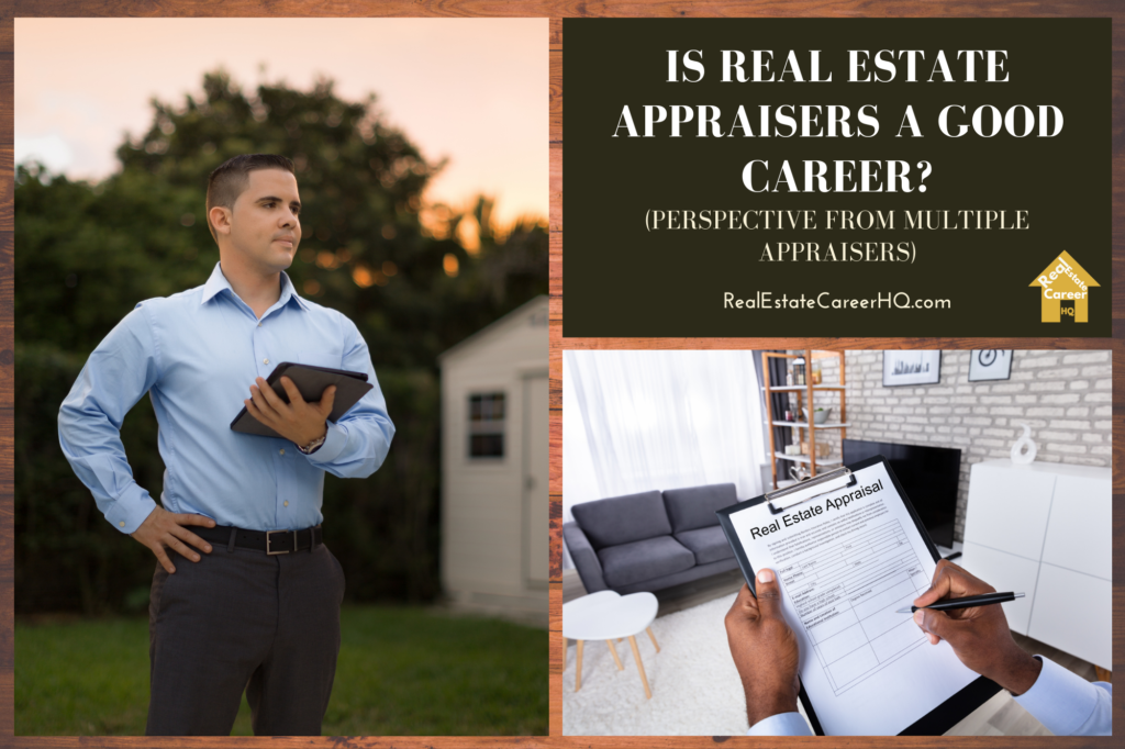 Is real estate appraisers a good career_