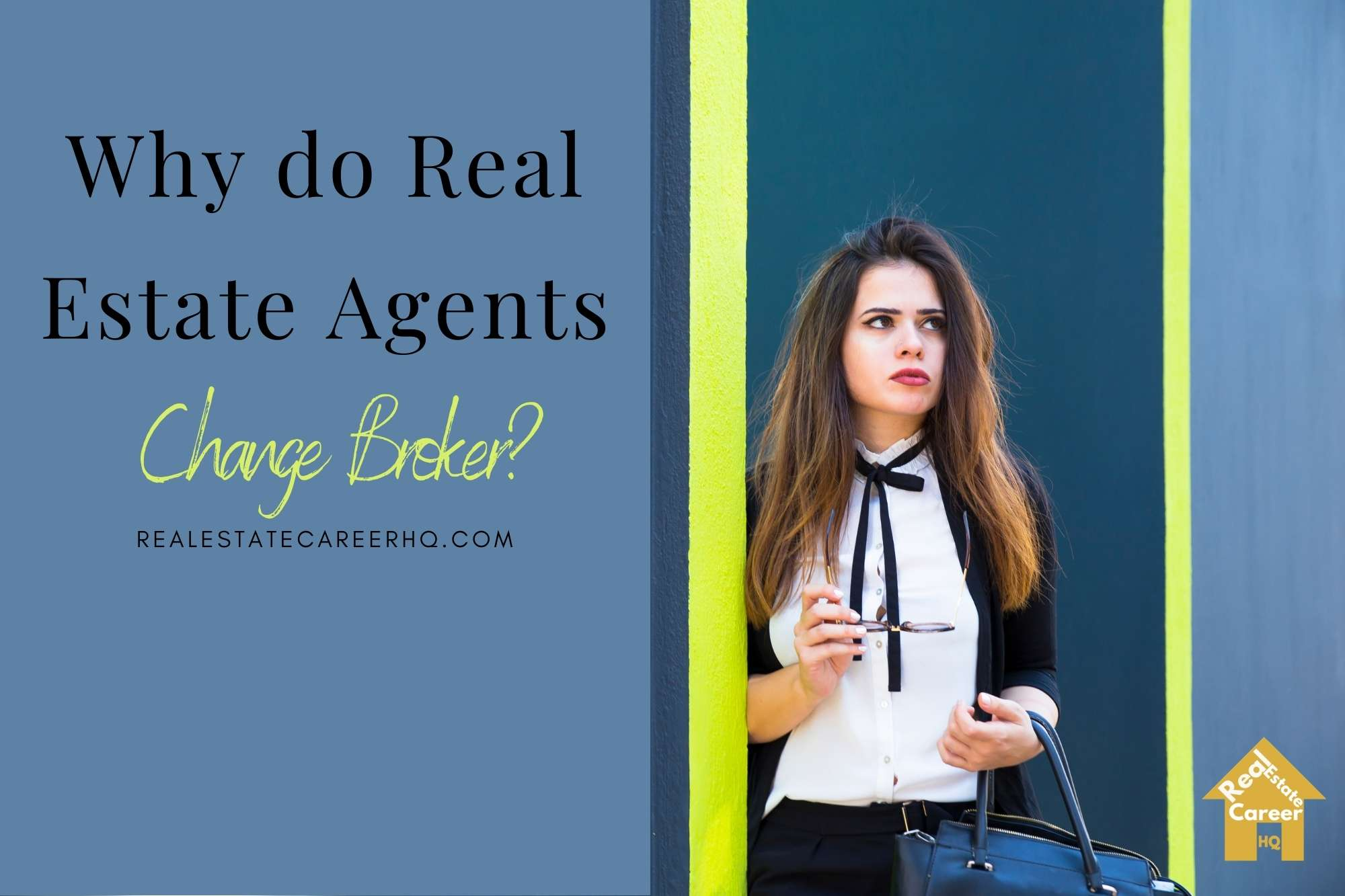 why real estate agents change broker