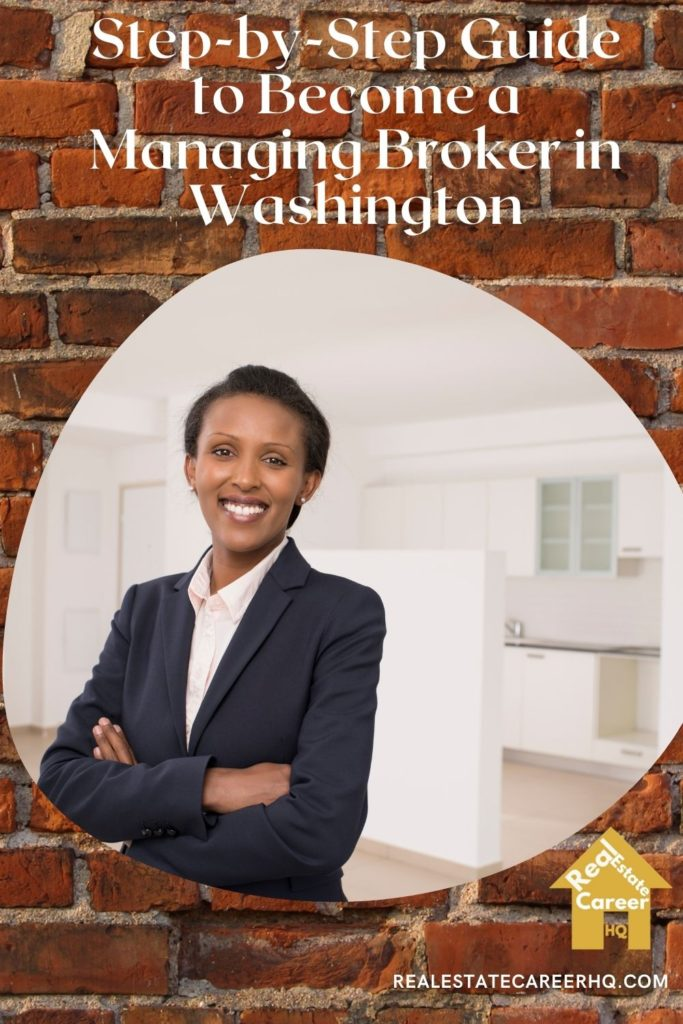 Guide to become a Managing Broker in Washington