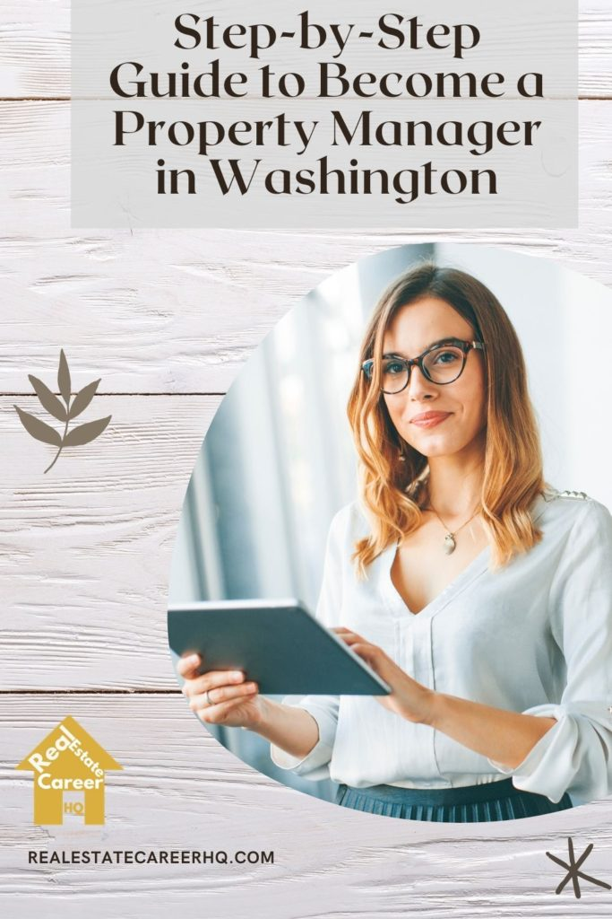 Step-by-Step Guide to become a property manager in Washington