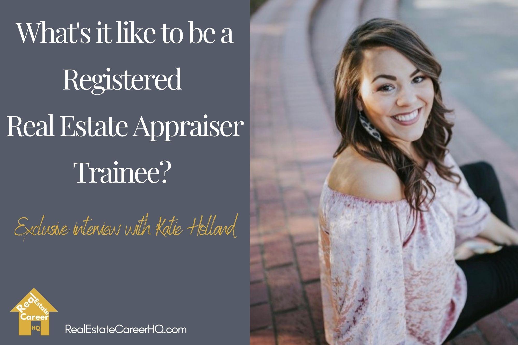 Katie Holland, Real Estate Appraiser Trainee